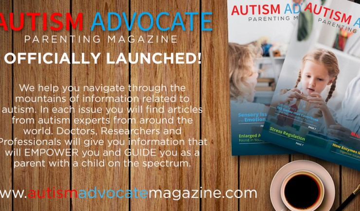 AUTISM ADVOCATE Parenting Magazine has officially launched!